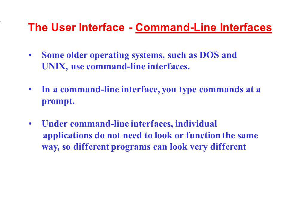 The User Interface - Command-Line Interfaces