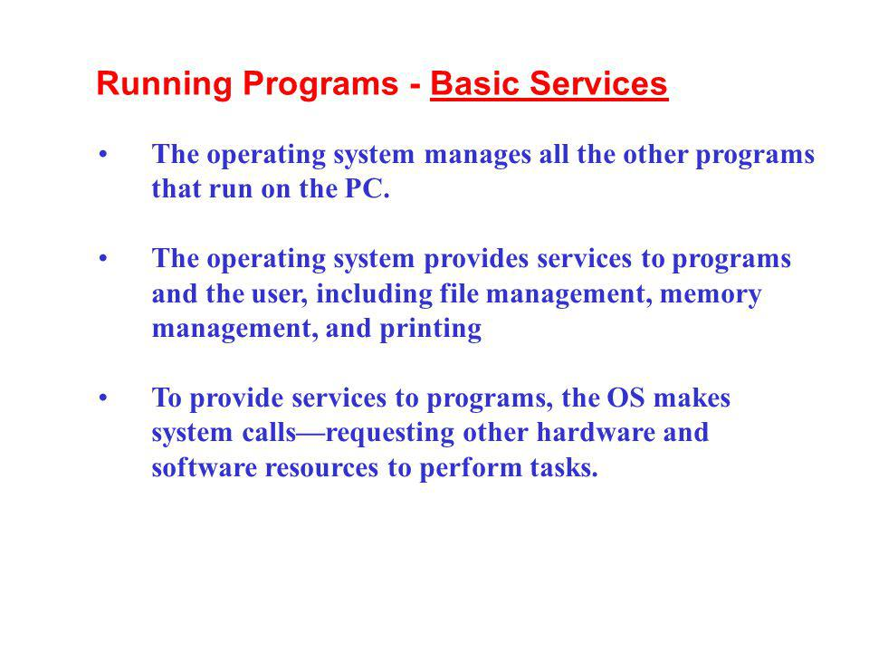 Running Programs - Basic Services