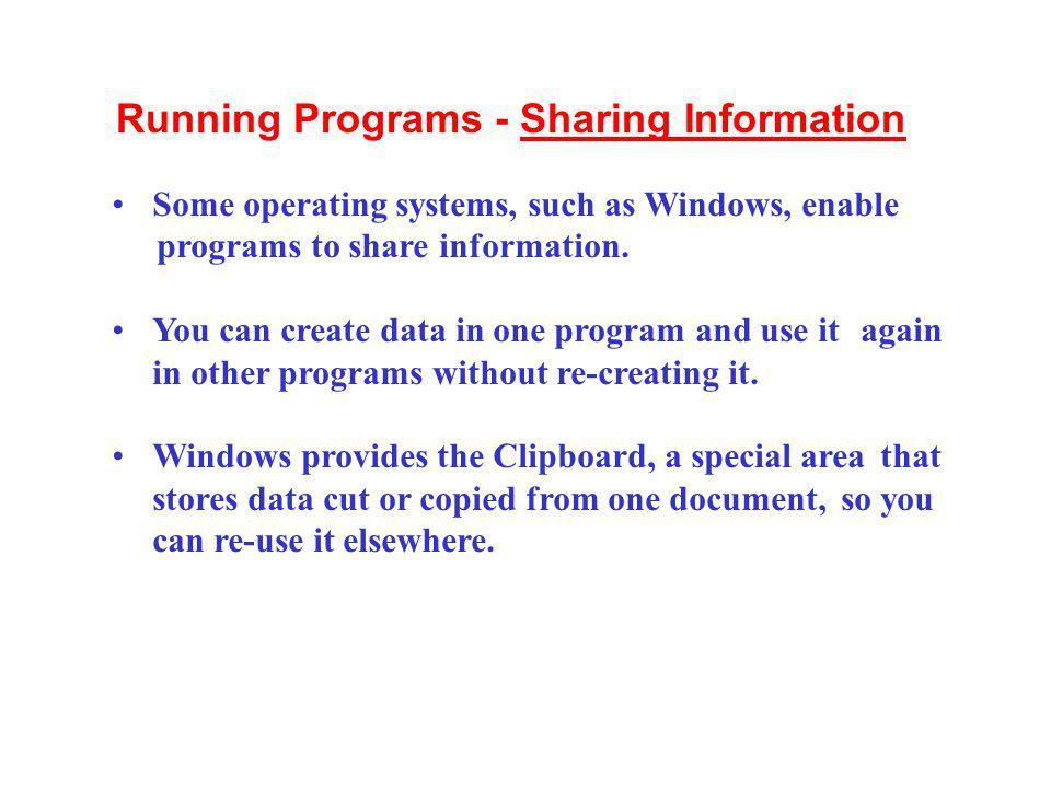 Running Programs - Sharing Information