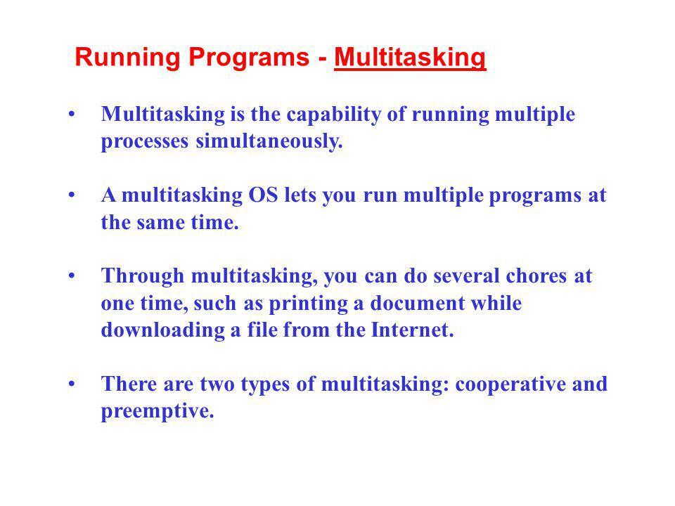 Running Programs - Multitasking