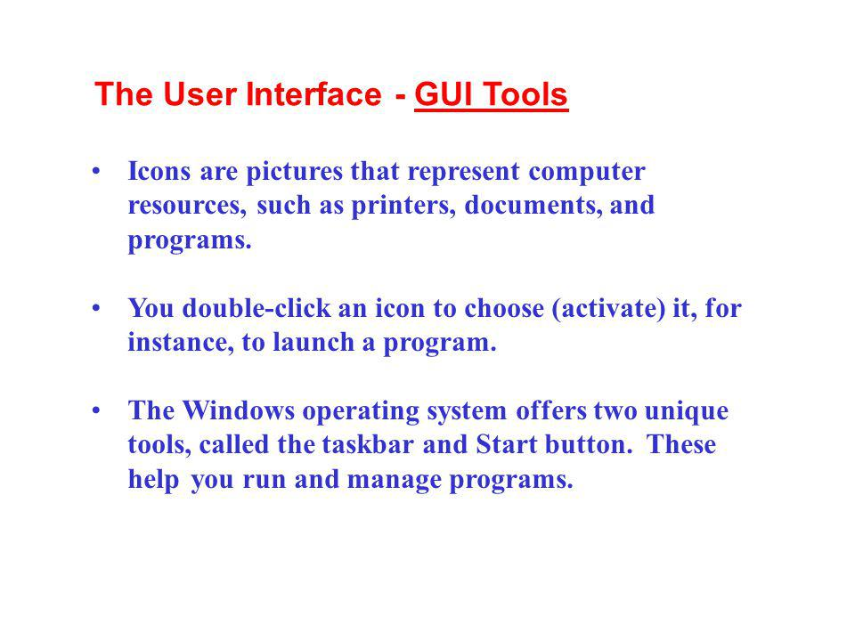 The User Interface - GUI Tools