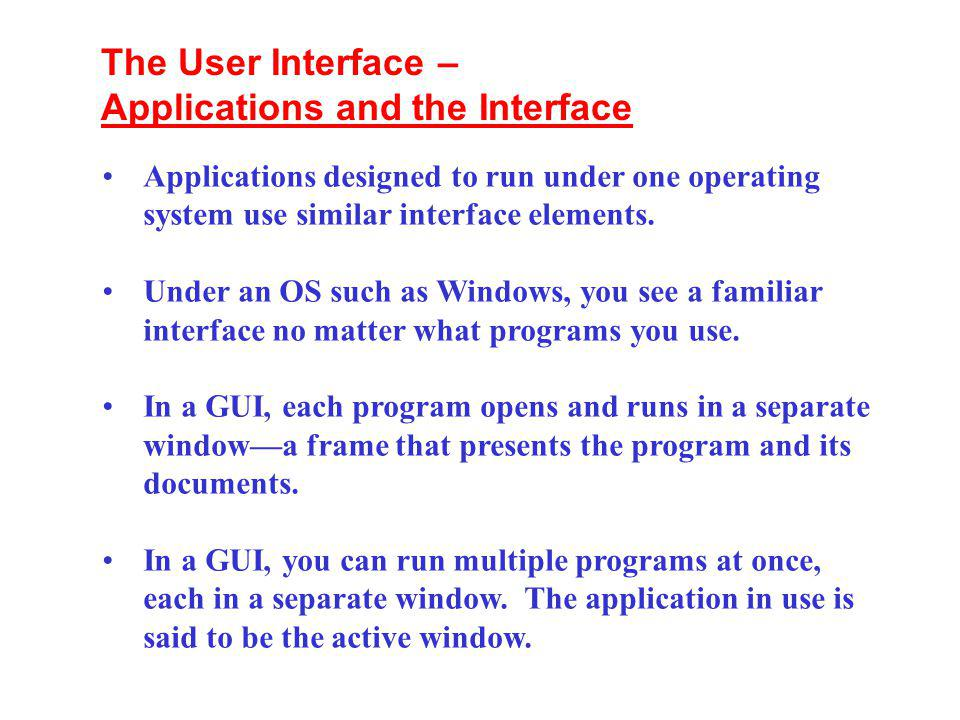 Applications and the Interface