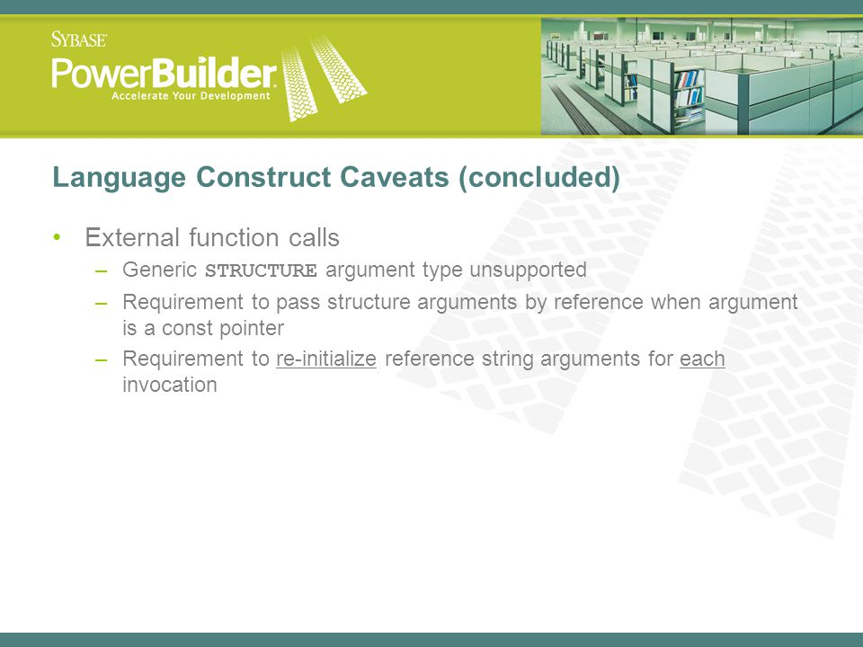 Language Construct Caveats (concluded)