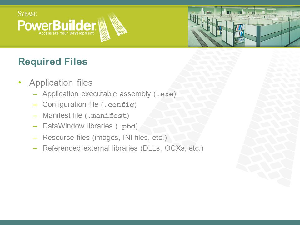 Required Files Application files