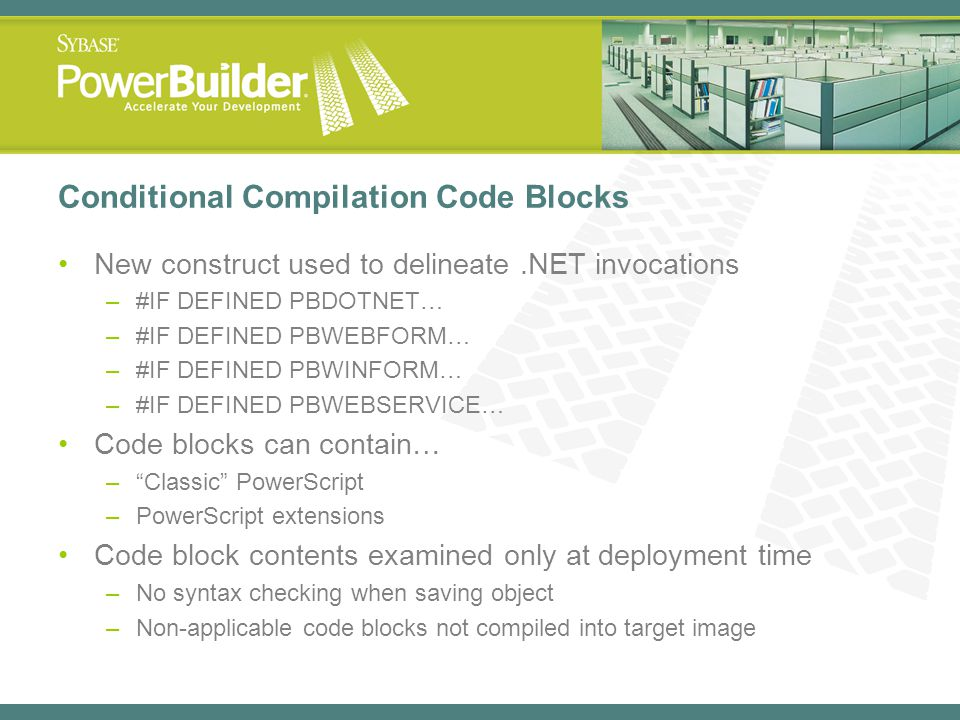 Conditional Compilation Code Blocks