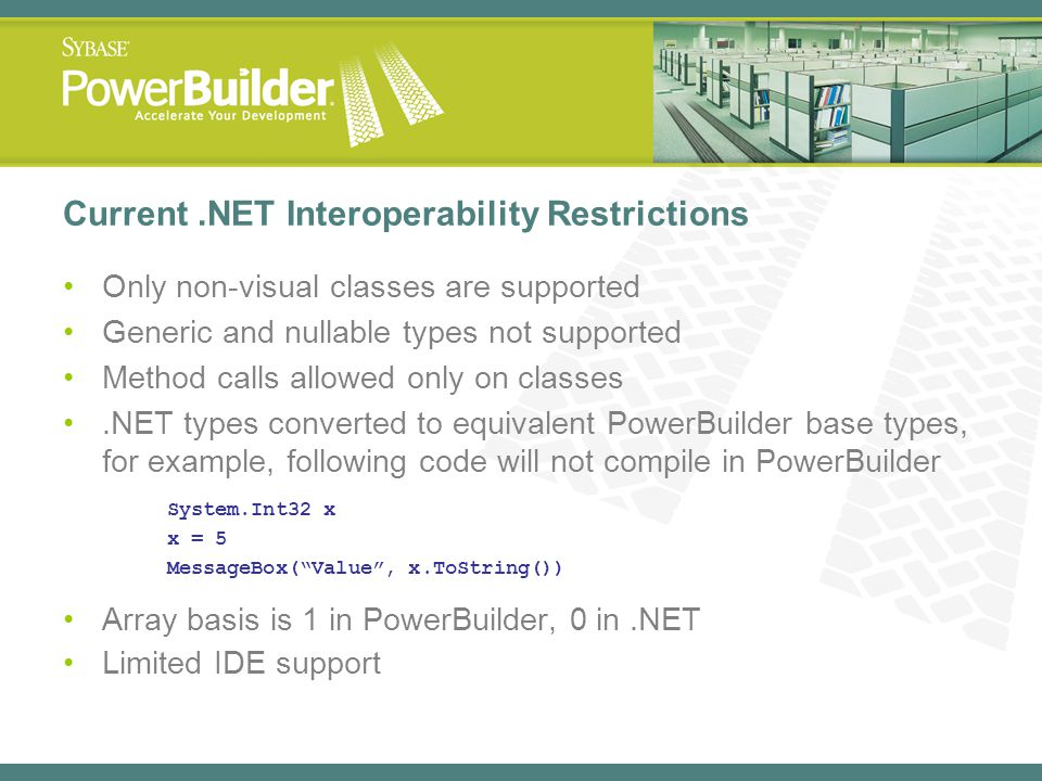 Current .NET Interoperability Restrictions