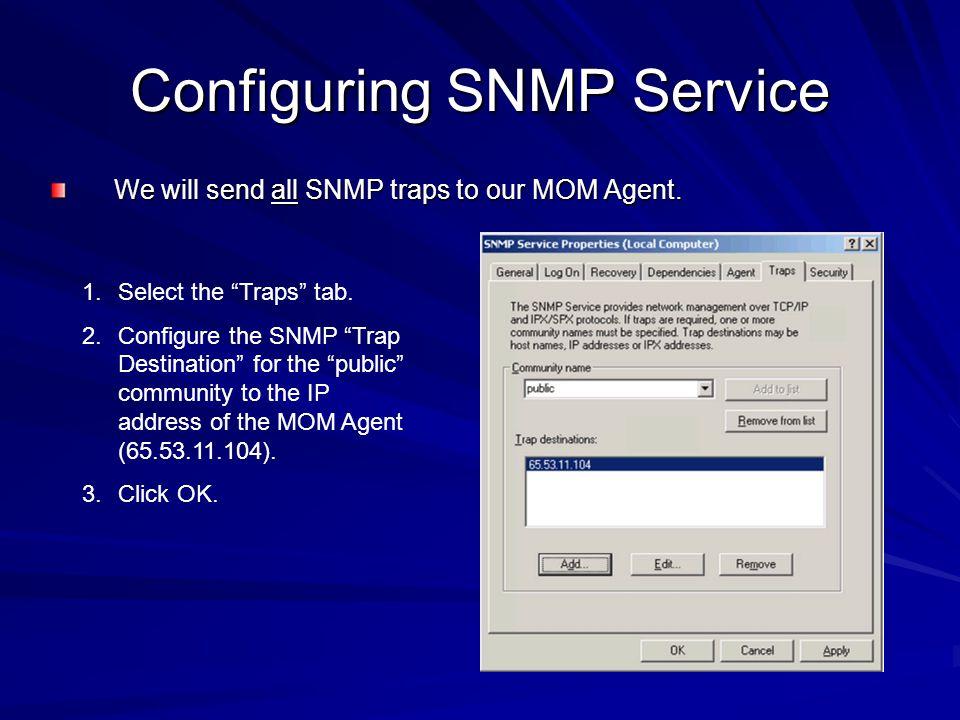 Configuring SNMP Service