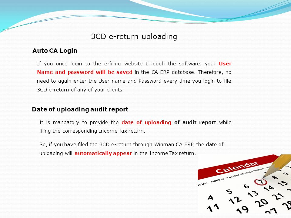 3CD e-return uploading Auto CA Login Date of uploading audit report