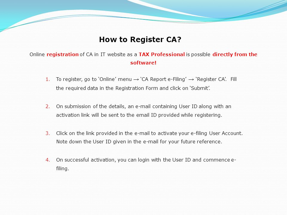 How to Register CA Online registration of CA in IT website as a TAX Professional is possible directly from the software!