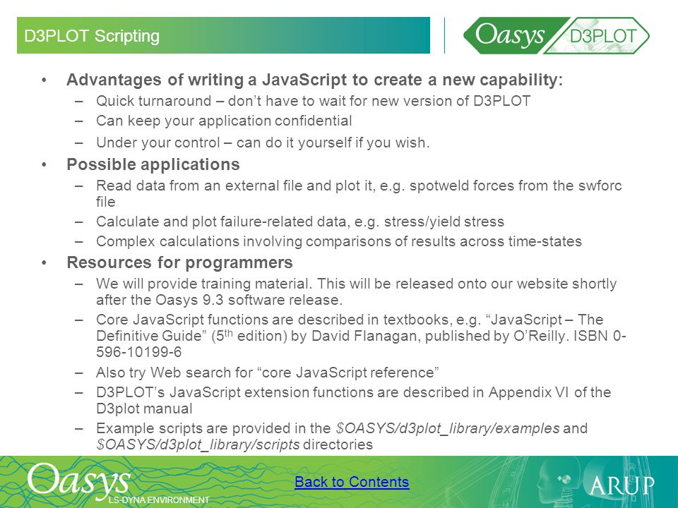Advantages of writing a JavaScript to create a new capability:
