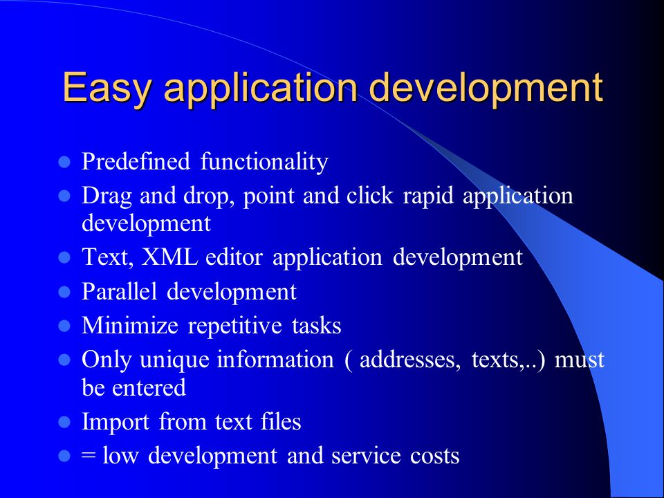 Easy application development