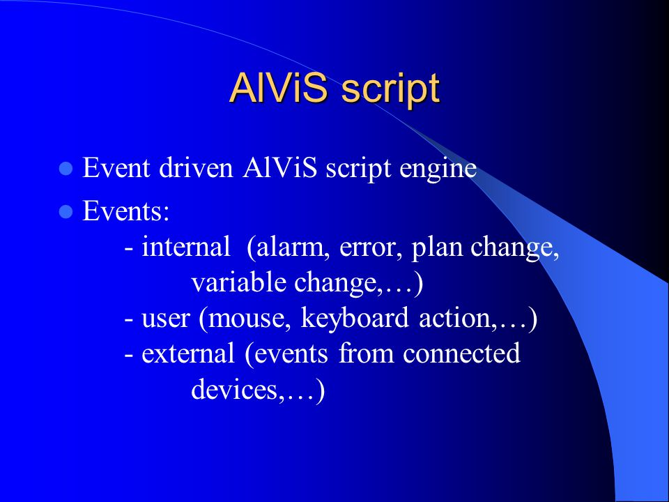 AlViS script Event driven AlViS script engine