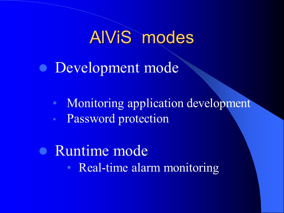 AlViS modes Development mode Runtime mode