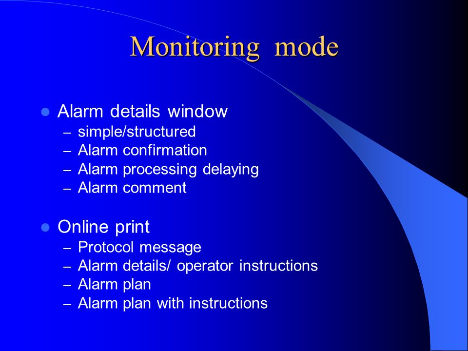 Monitoring mode Alarm details window Online print simple/structured