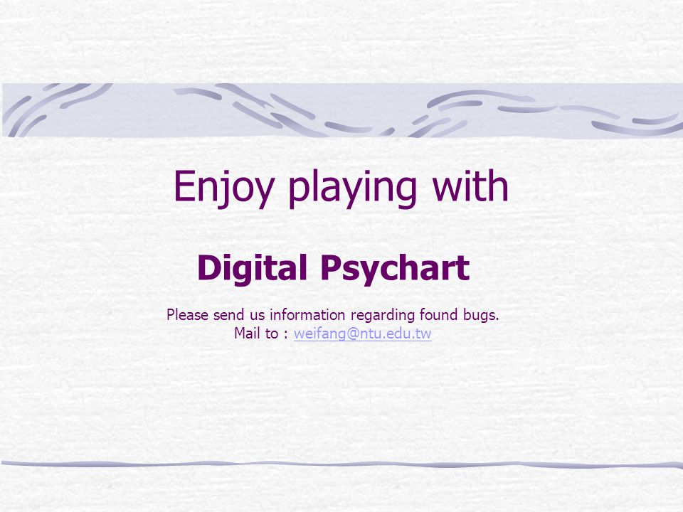 Enjoy playing with Digital Psychart