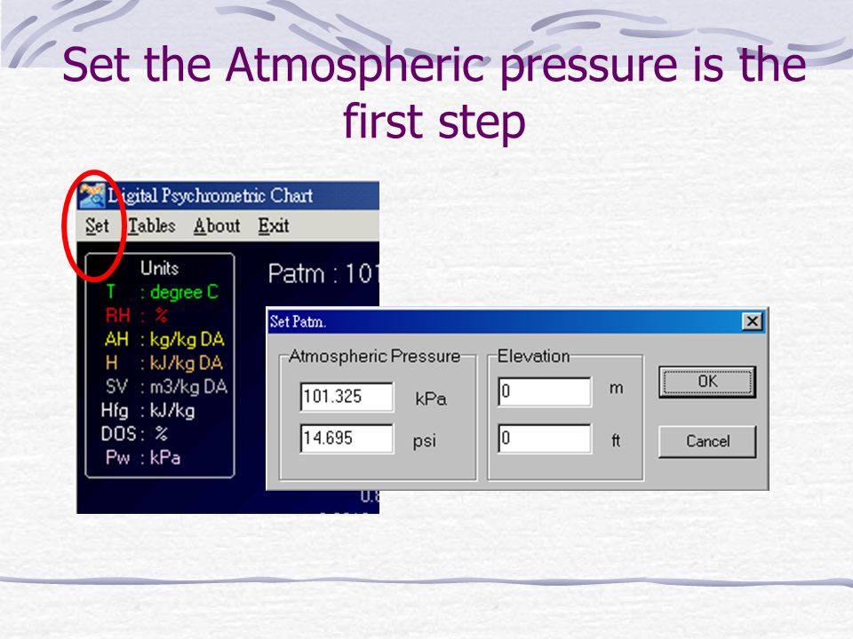 Set the Atmospheric pressure is the first step