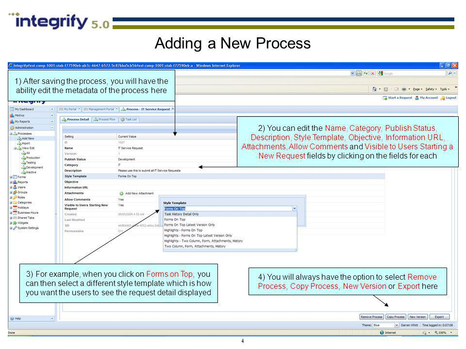 Adding a New Process 1) After saving the process, you will have the ability edit the metadata of the process here.