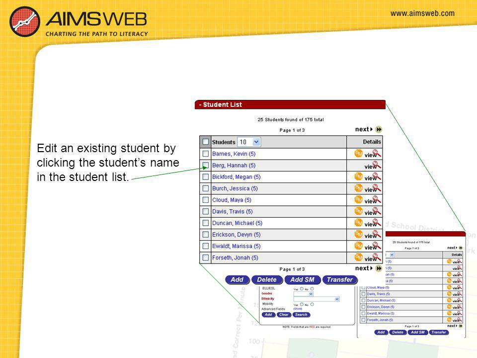 Edit an existing student by clicking the student's name in the student list.