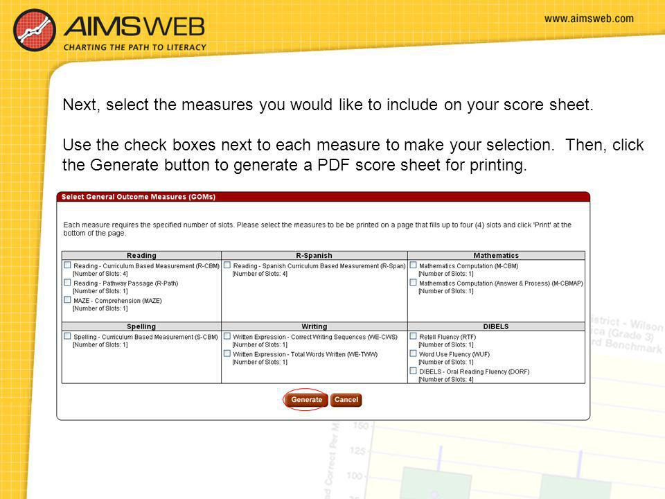 Next, select the measures you would like to include on your score sheet.