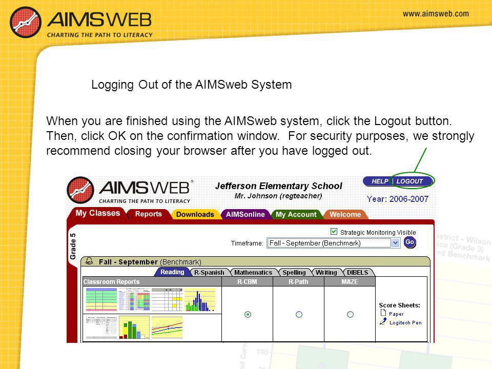 Logging Out of the AIMSweb System