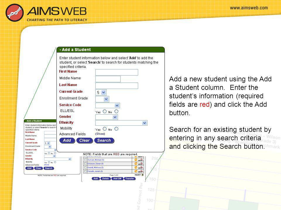 Add a new student using the Add a Student column