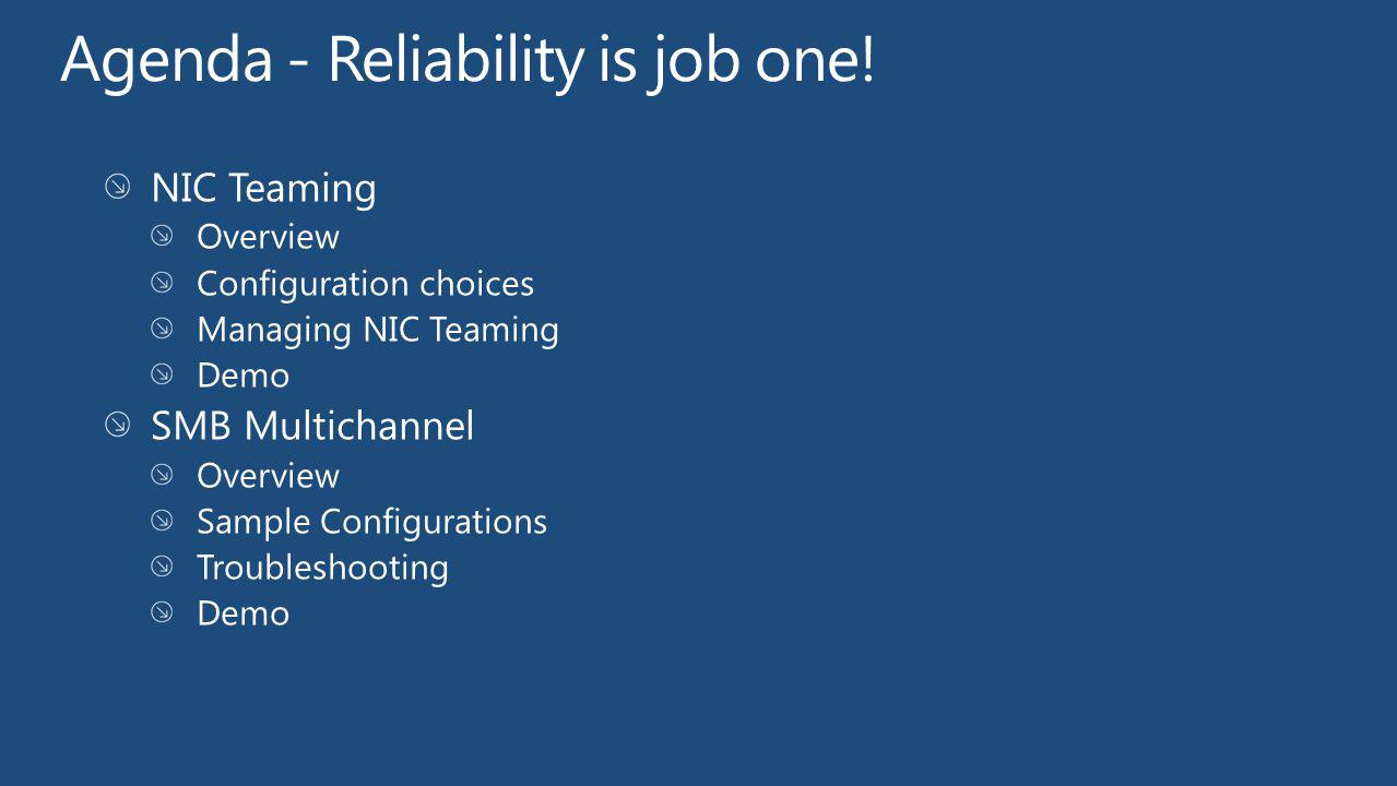 Agenda - Reliability is job one!