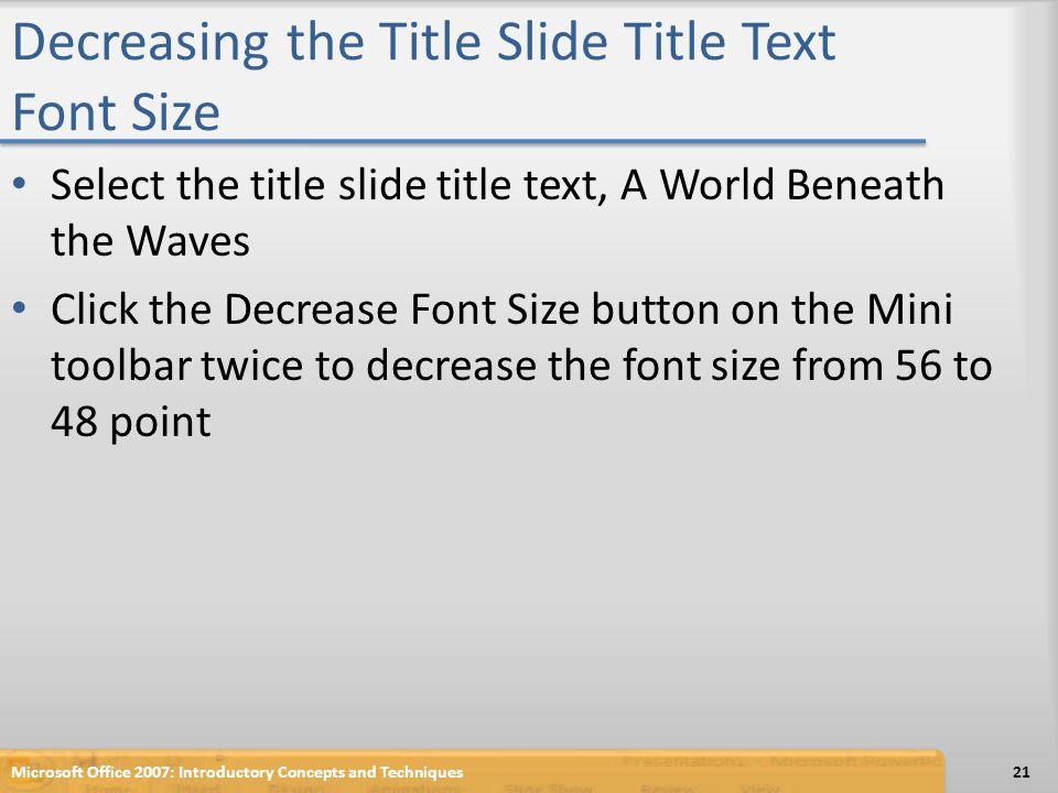 Decreasing the Title Slide Title Text Font Size