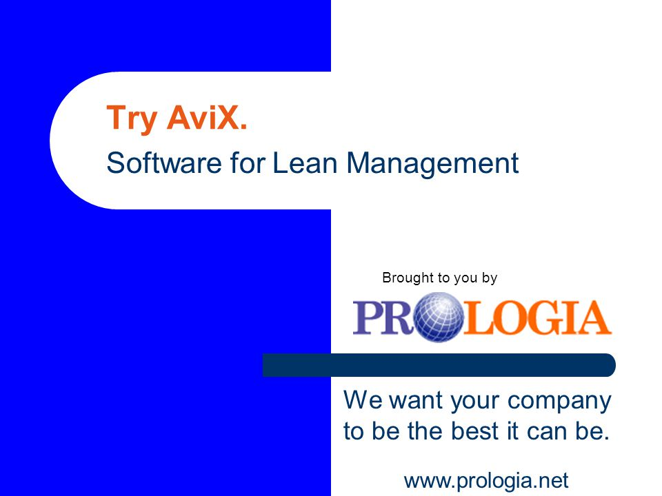 Try AviX. Software for Lean Management