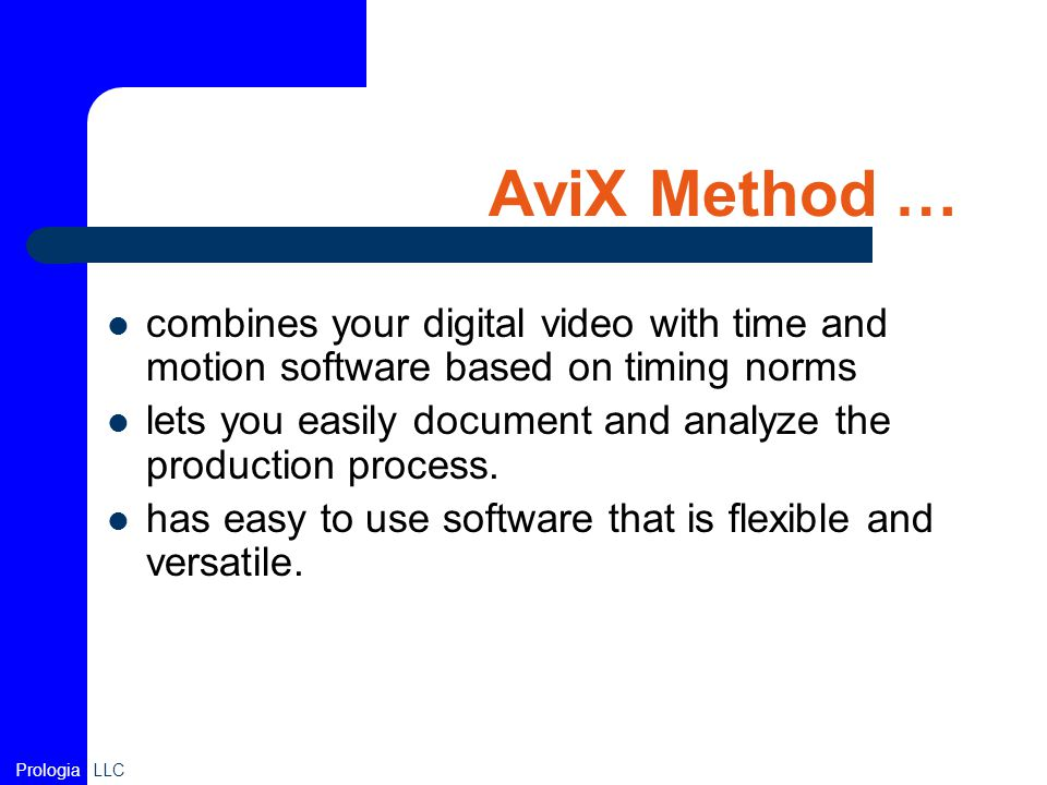 AviX Method … combines your digital video with time and motion software based on timing norms.