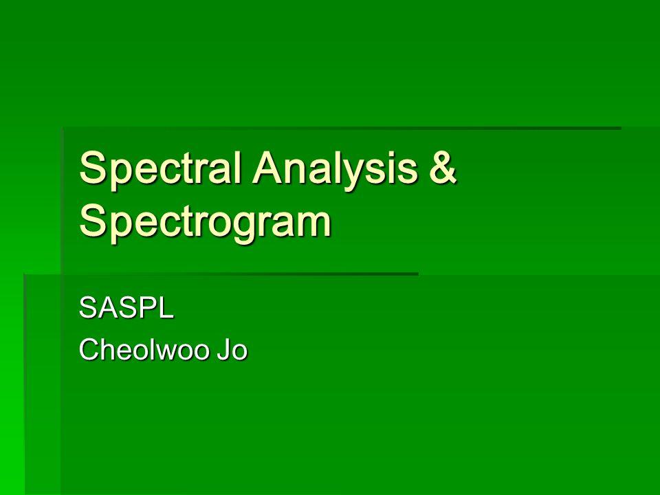 Spectral Analysis & Spectrogram