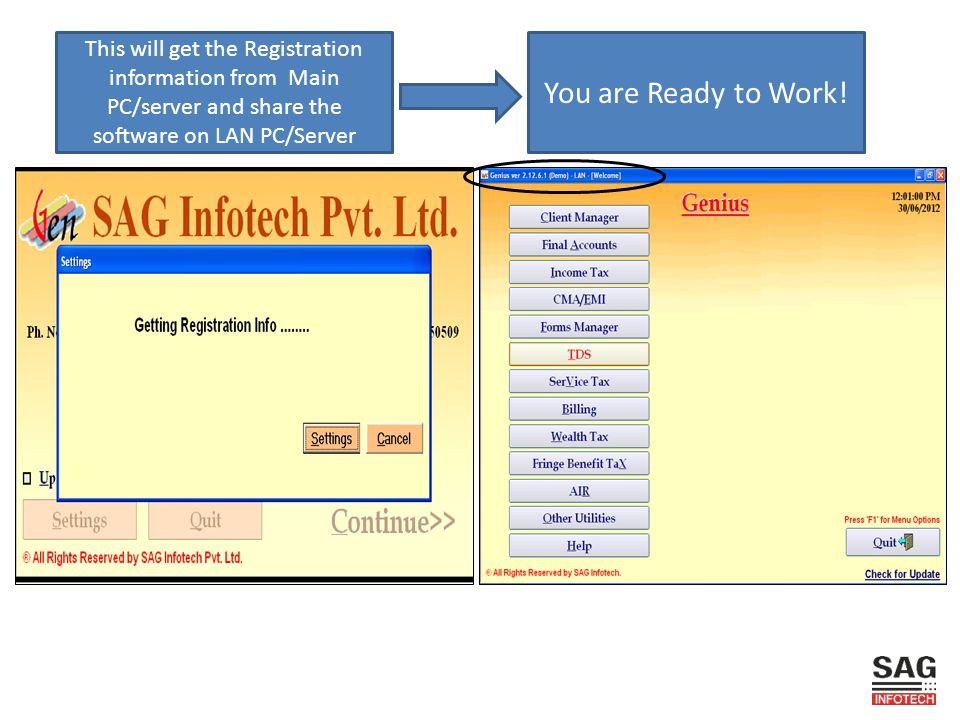 This will get the Registration information from Main PC/server and share the software on LAN PC/Server