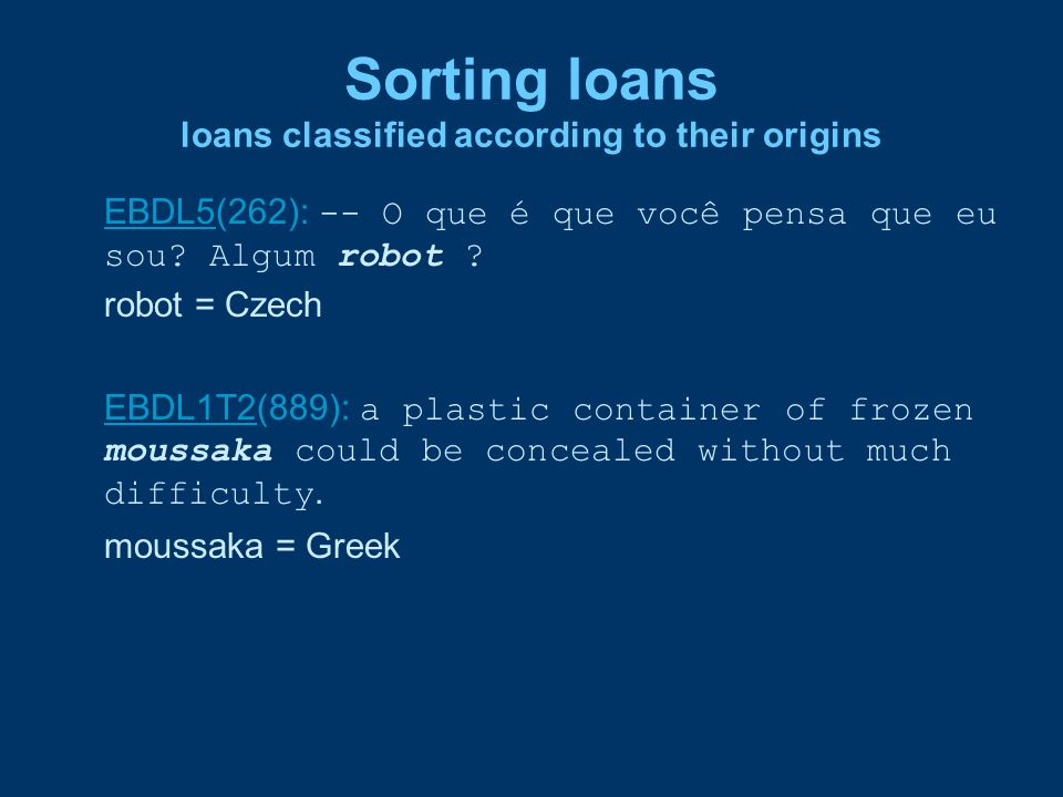 Sorting loans loans classified according to their origins