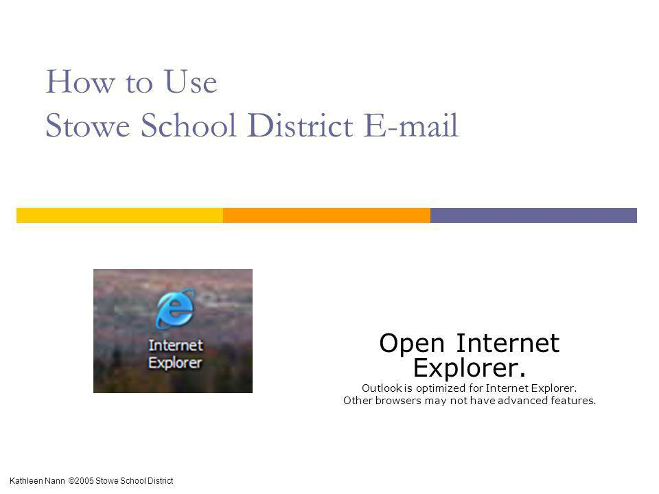 How to Use Stowe School District E-mail