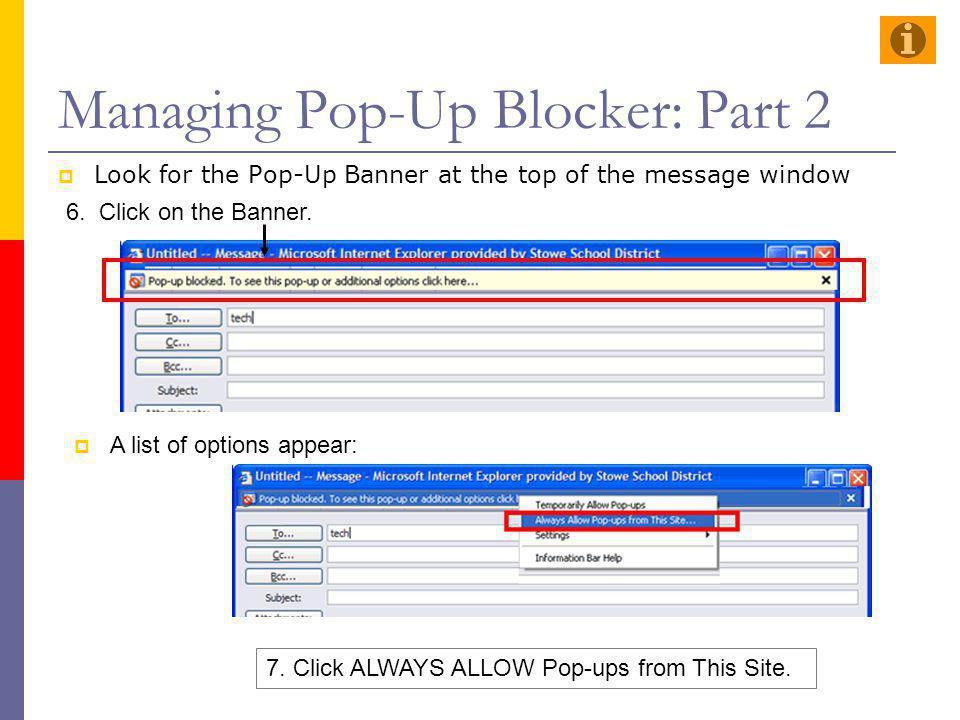 Managing Pop-Up Blocker: Part 2