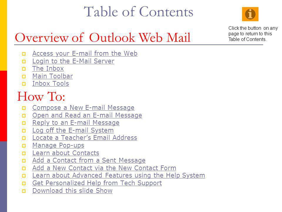 Table of Contents Overview of Outlook Web Mail How To: