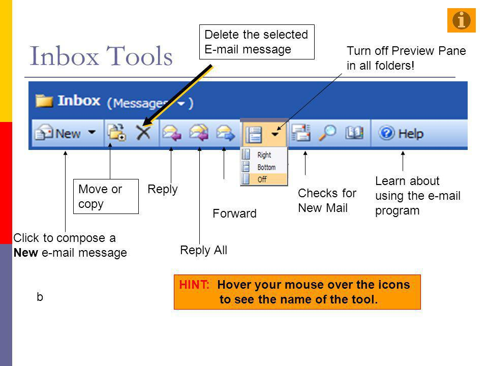 Inbox Tools Delete the selected E-mail message