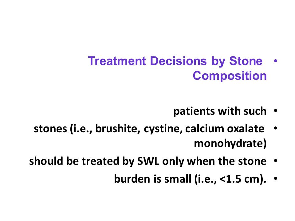 Treatment Decisions by Stone Composition