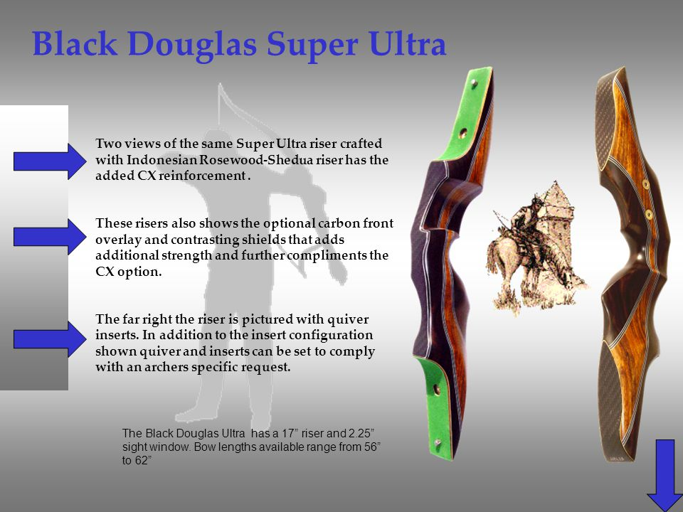 Black Douglas Super Ultra