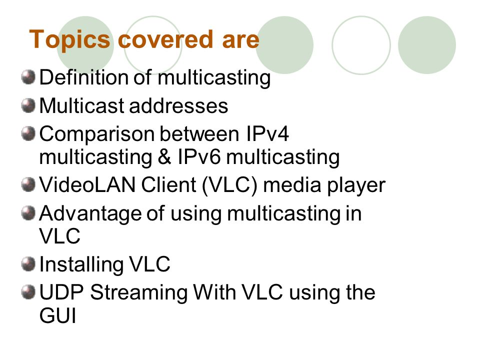 Topics covered are Definition of multicasting Multicast addresses