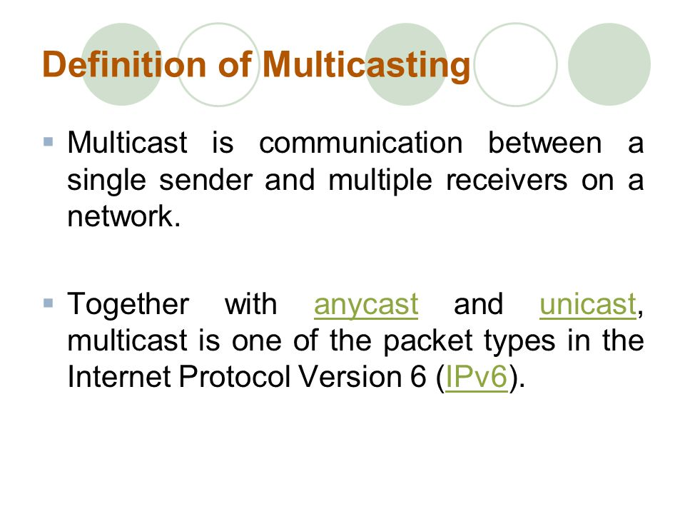 Definition of Multicasting