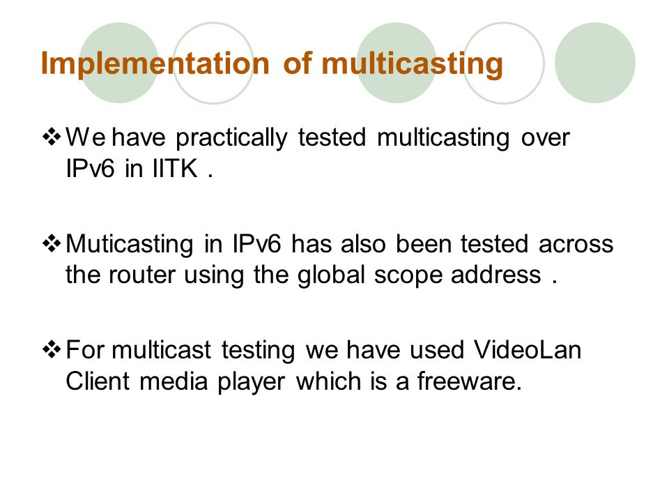Implementation of multicasting