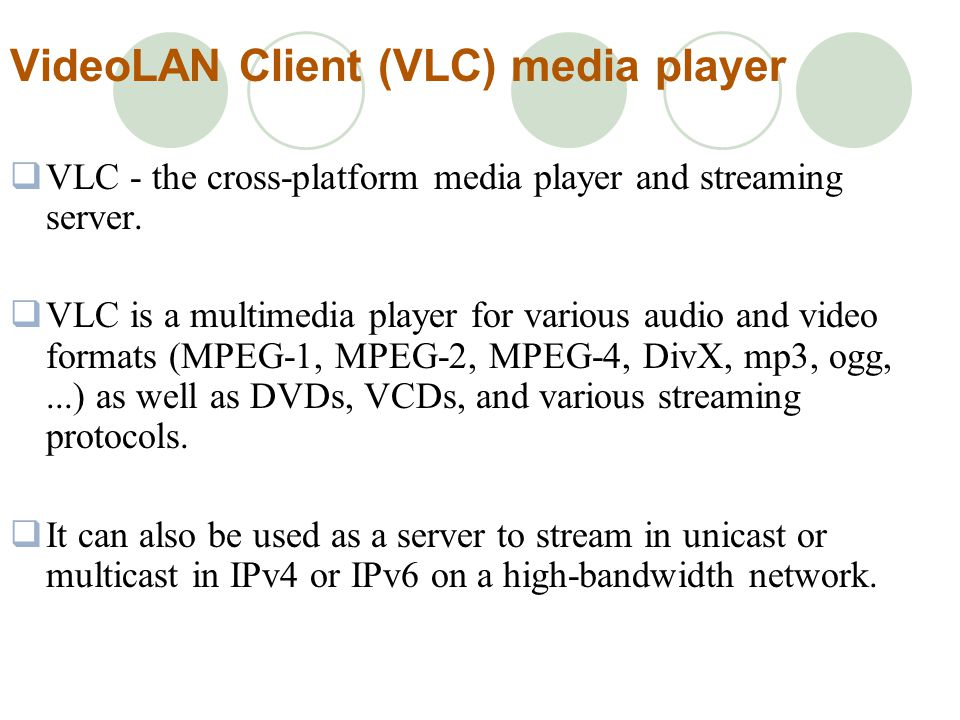 VideoLAN Client (VLC) media player