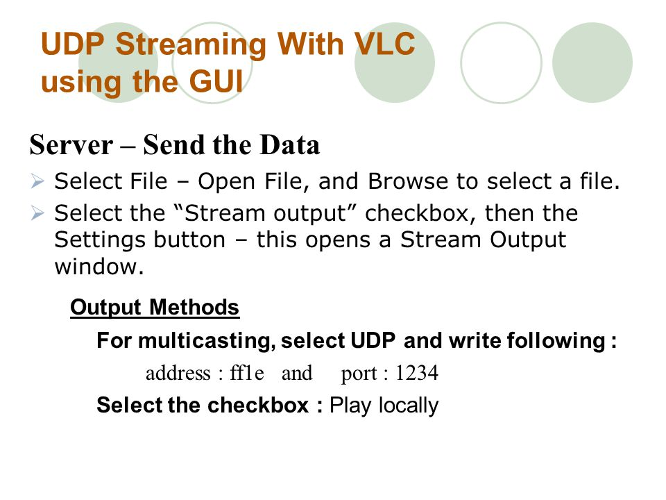 UDP Streaming With VLC using the GUI