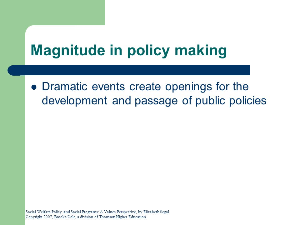 Magnitude in policy making