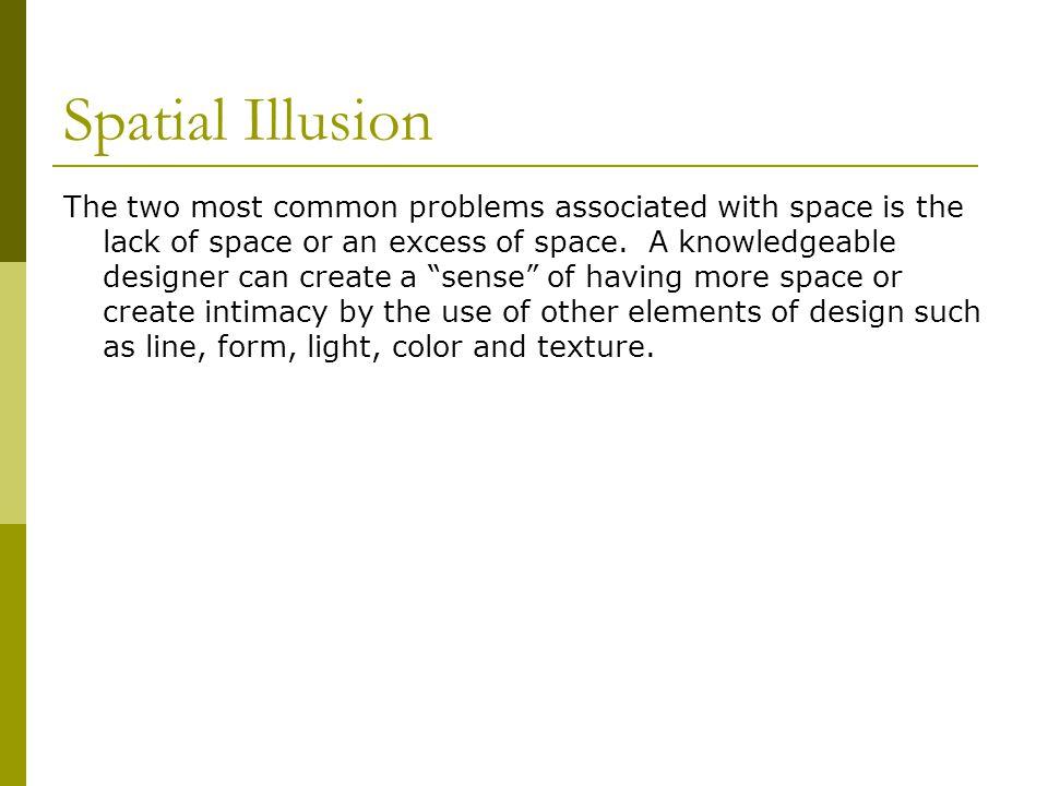 Spatial Illusion