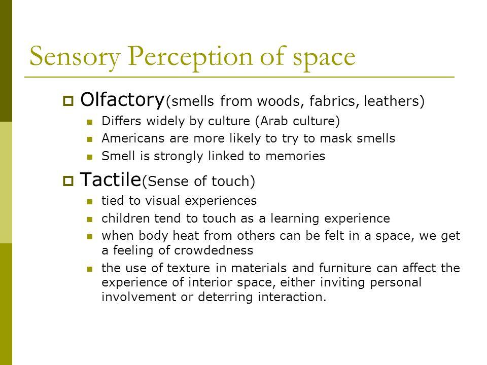 Sensory Perception of space