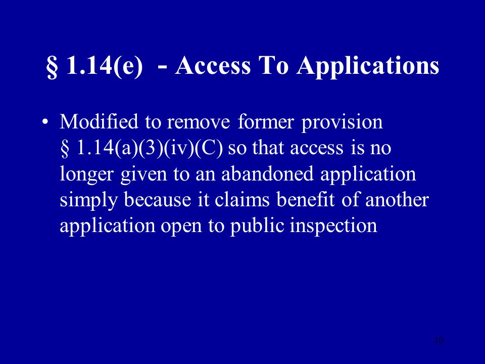 § 1.14(e) - Access To Applications