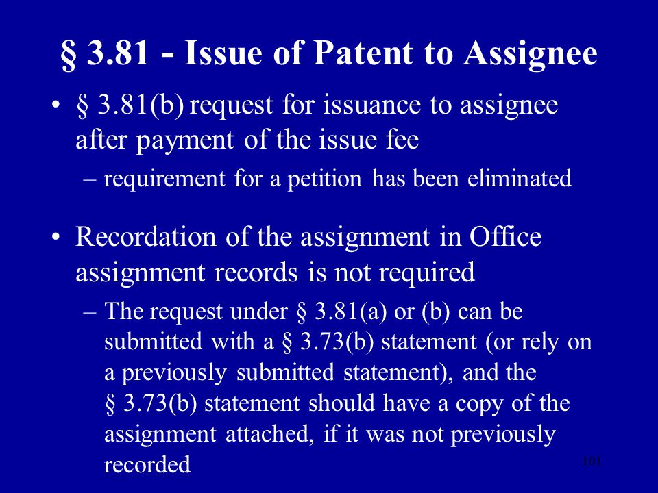 § 3.81 - Issue of Patent to Assignee