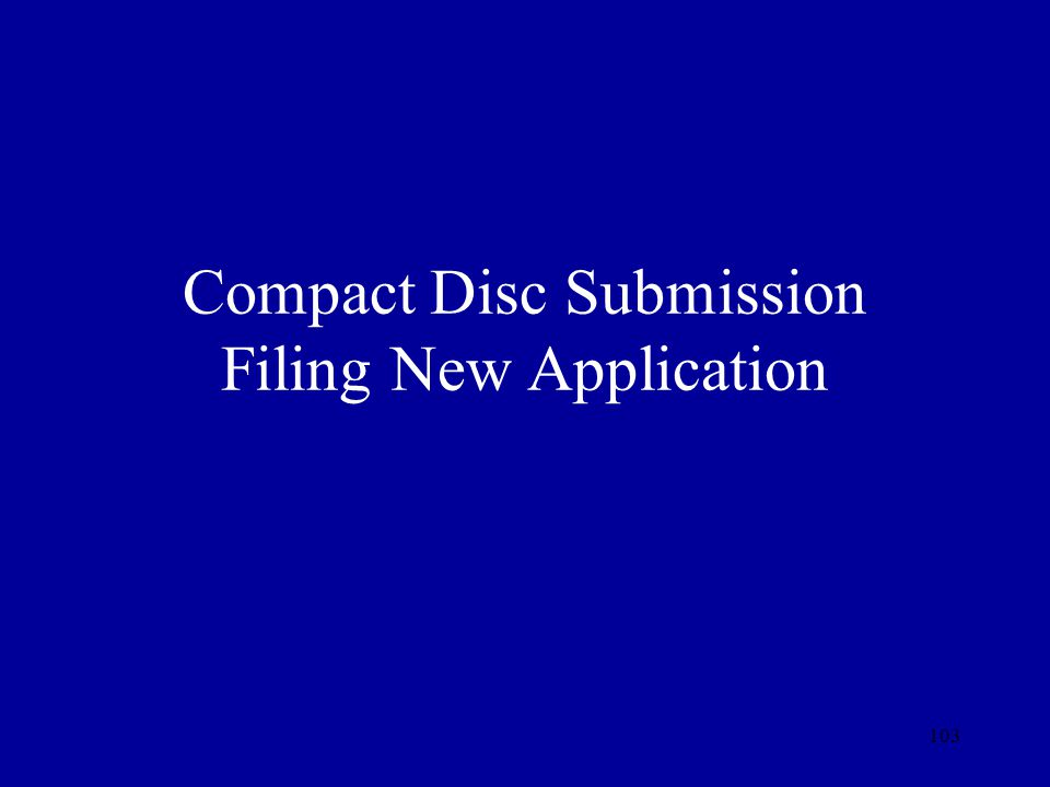 Compact Disc Submission Filing New Application