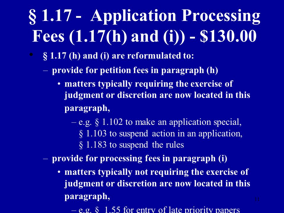 § 1.17 - Application Processing Fees (1.17(h) and (i)) - $130.00